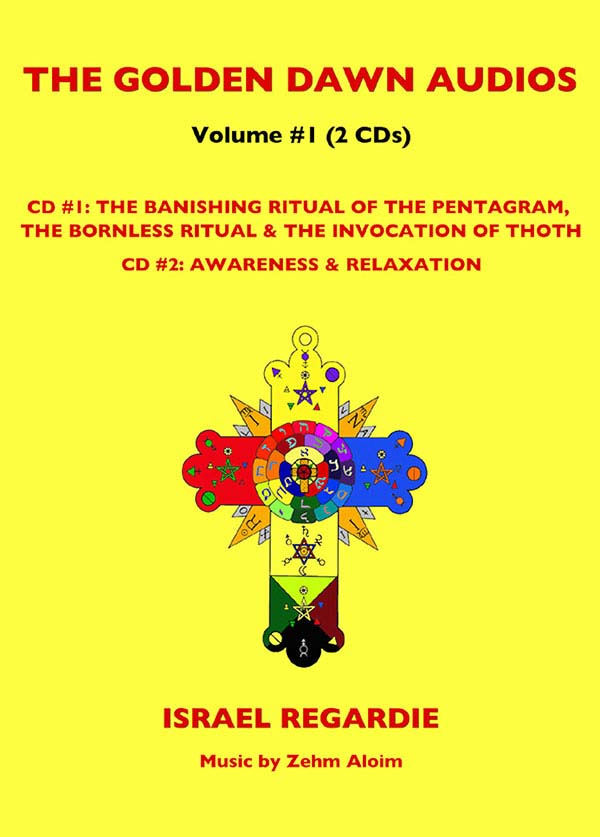 Vol 1: The Banishing Ritual of the Pentagram, The Bornless Ritual, The Invocation of Thoth  and Awareness & Relaxation
