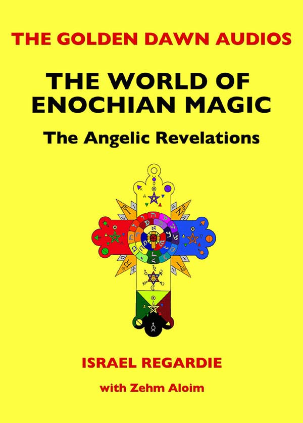 The World of Enochian Magic