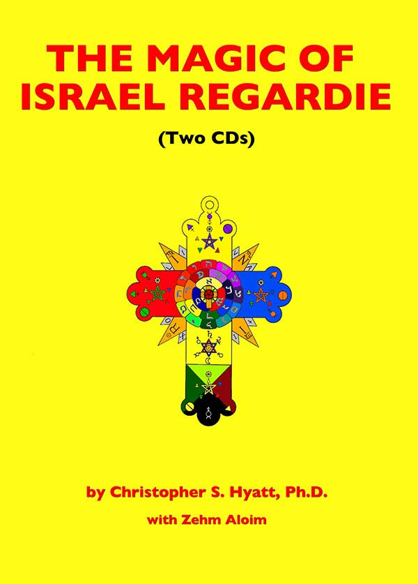 The Magic of Israel Regardie