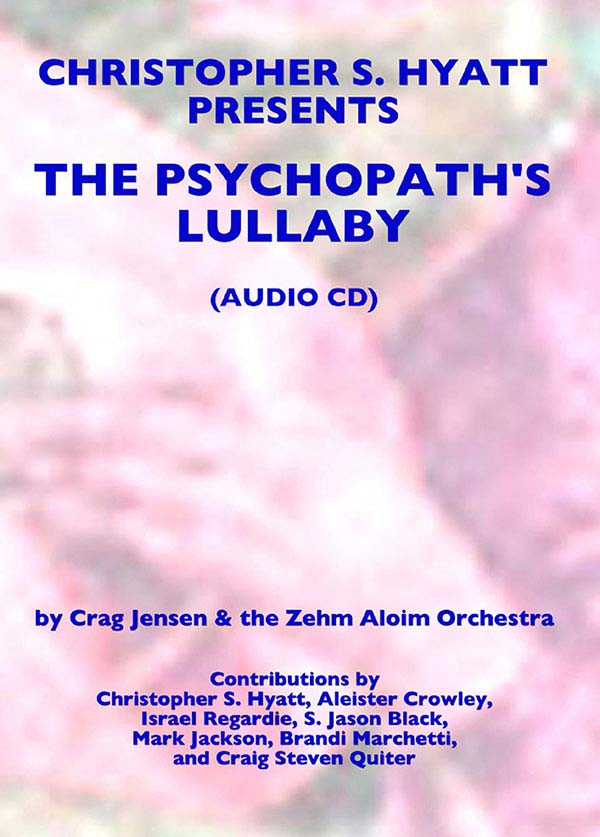 Dr. Hyatt Presents: The Psychopaths Lullaby